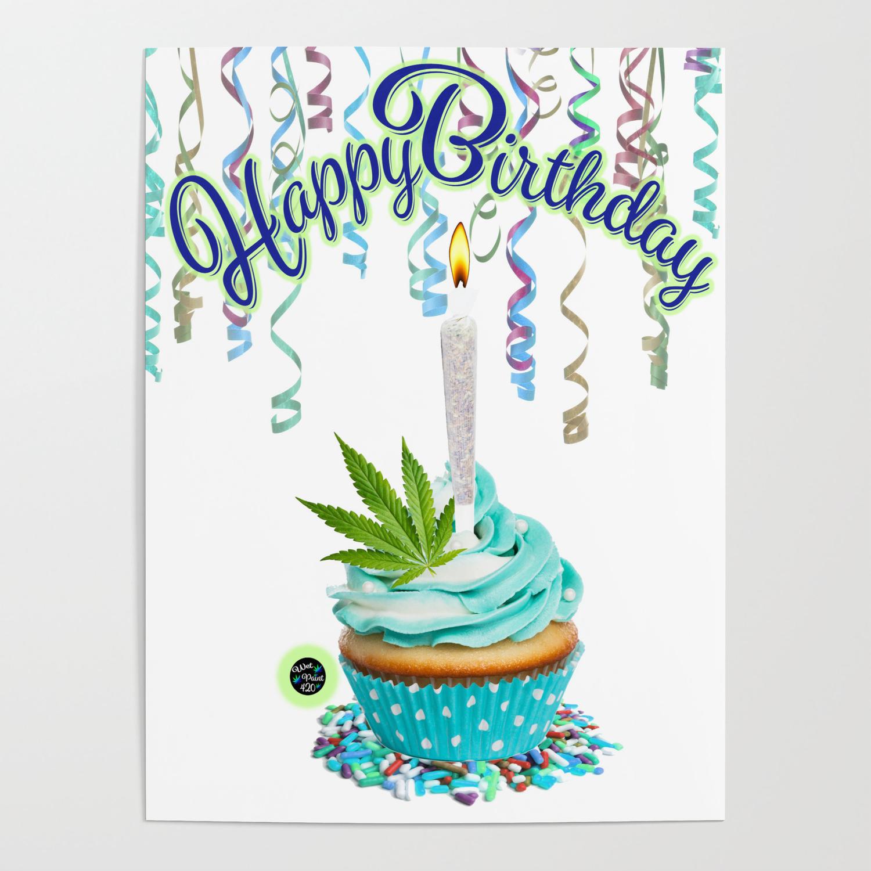 happy-birthday-cannabis-cupcake1642439-posters.jpg
