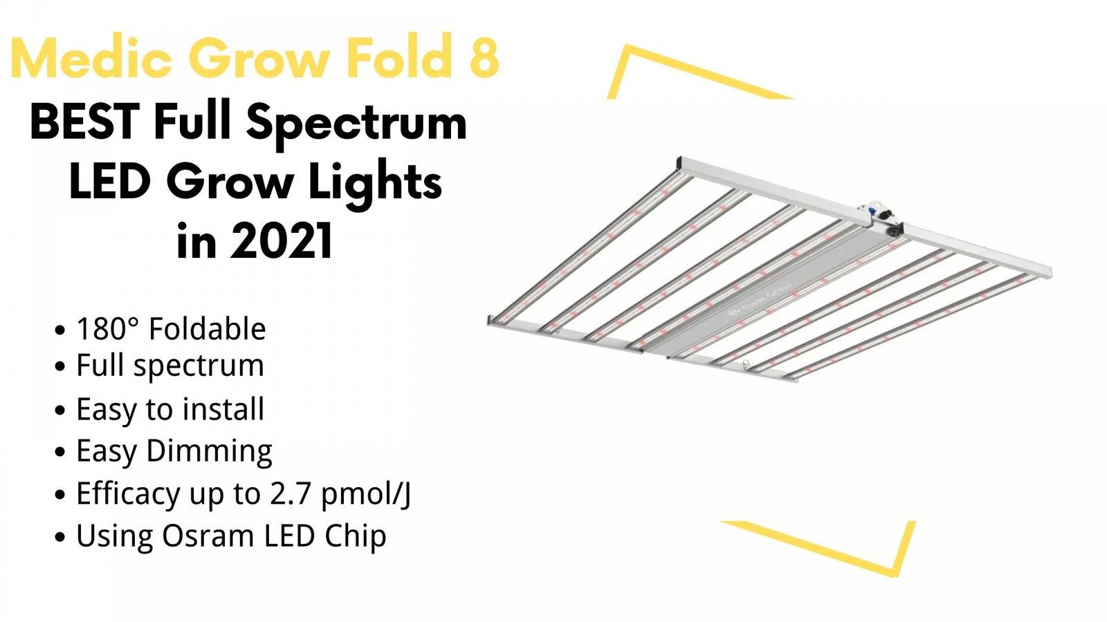medic-grow-fold-8 -best-full-spectrum-led-grow-lights-in-2021.jpg