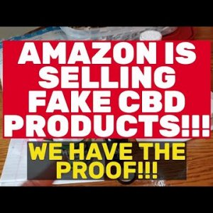 AMAZON & Sellers Ripping Off Customers Looking For CBD Products - Sign Our Petition Stop The Fraud