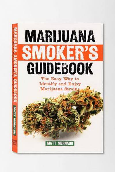 Marijuana Smoker S Guidebook 420 Magazine