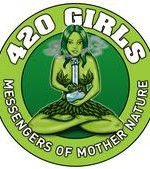 420 Girls - Messengers of Mother Nature